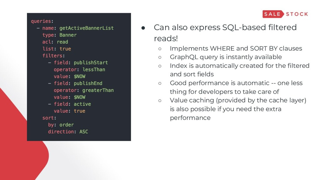 ● Can also express SQL-based filtered reads! ○ ...