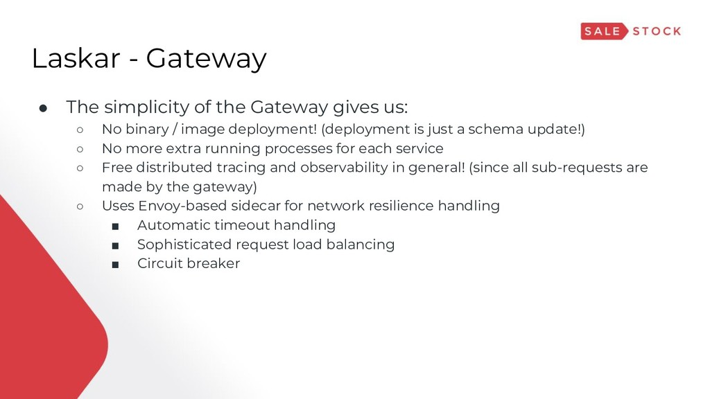 Laskar - Gateway ● The simplicity of the Gatewa...