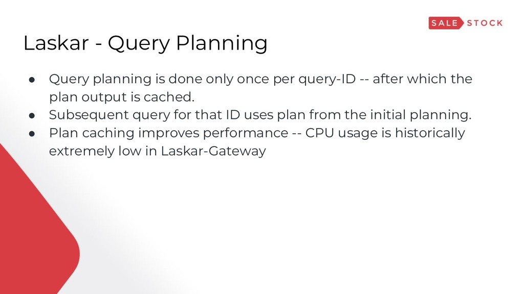 Laskar - Query Planning ● Query planning is don...
