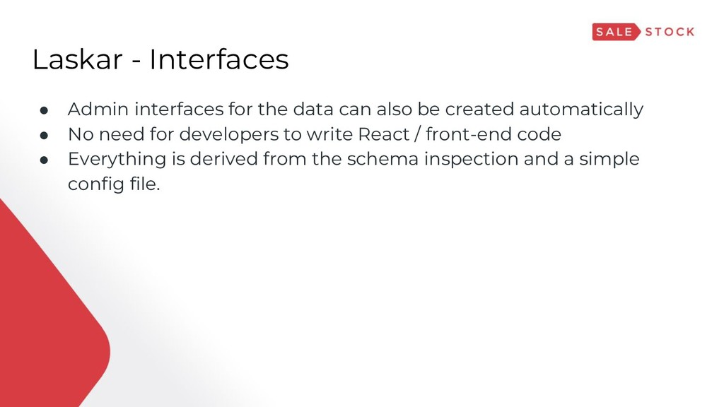 Laskar - Interfaces ● Admin interfaces for the ...