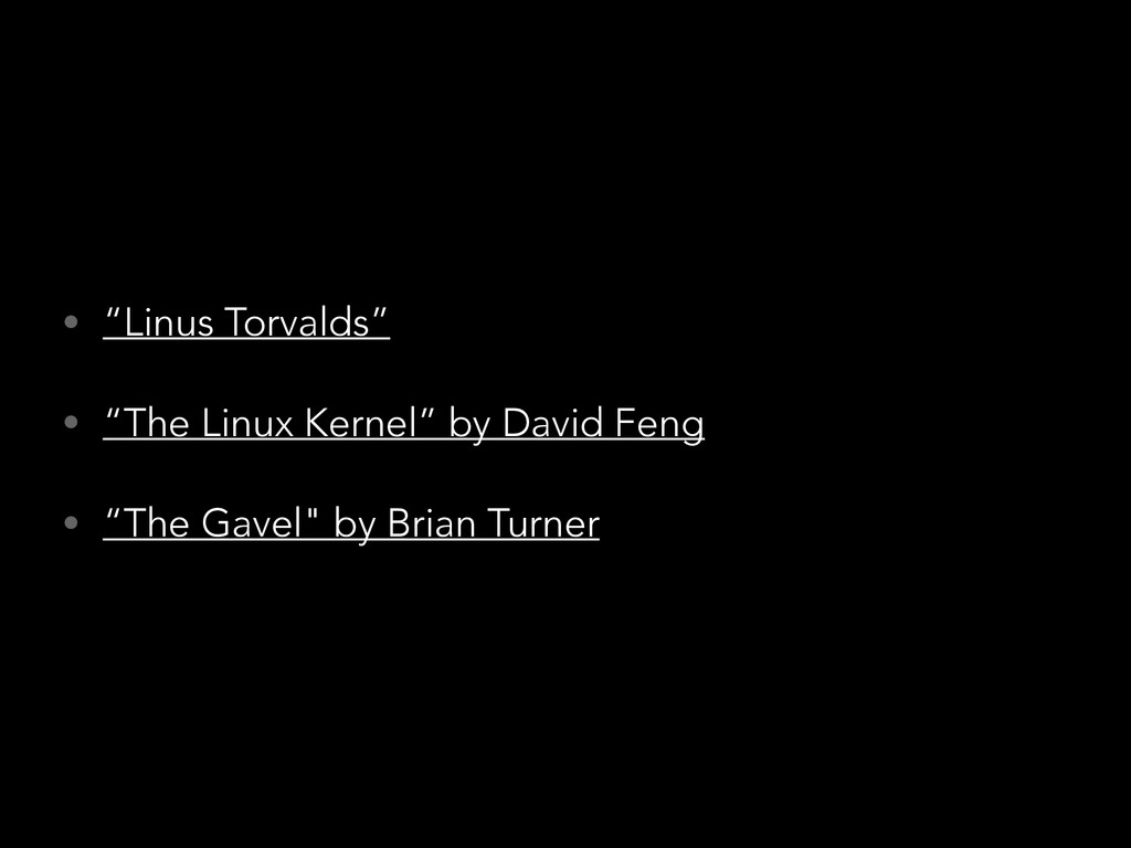 "• ""Linus Torvalds"" • ""The Linux Kernel"" by Davi..."