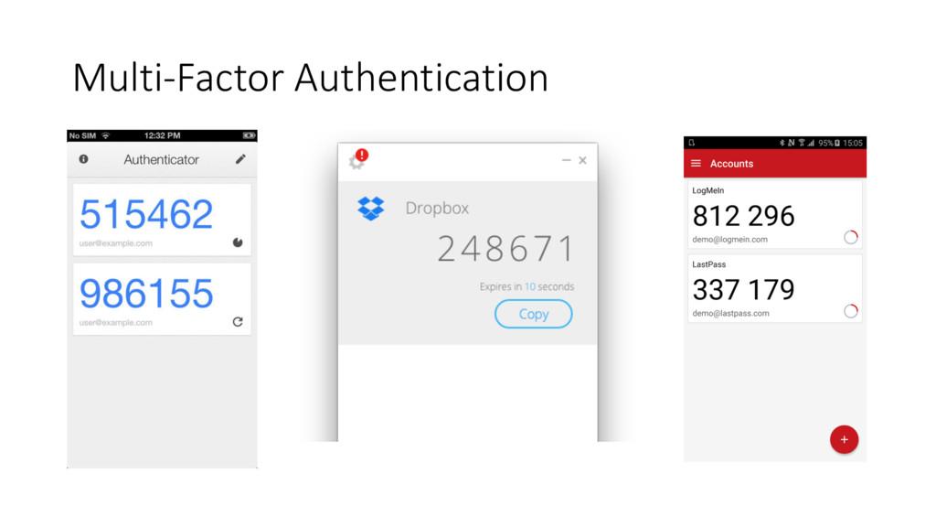 Multi-‐Factor Authentication