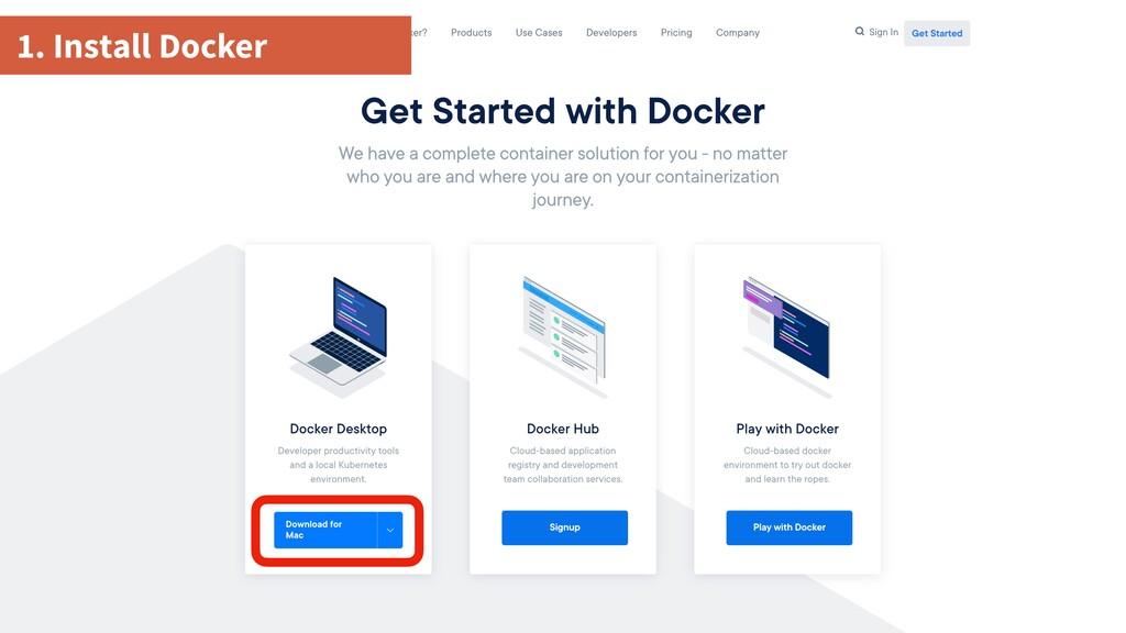 1. Install Docker