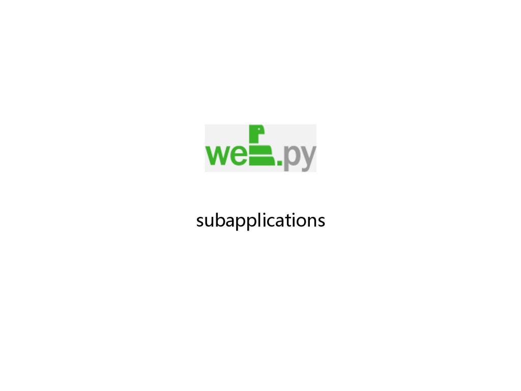 subapplications
