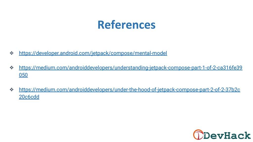 ❖ https://developer.android.com/jetpack/compose...