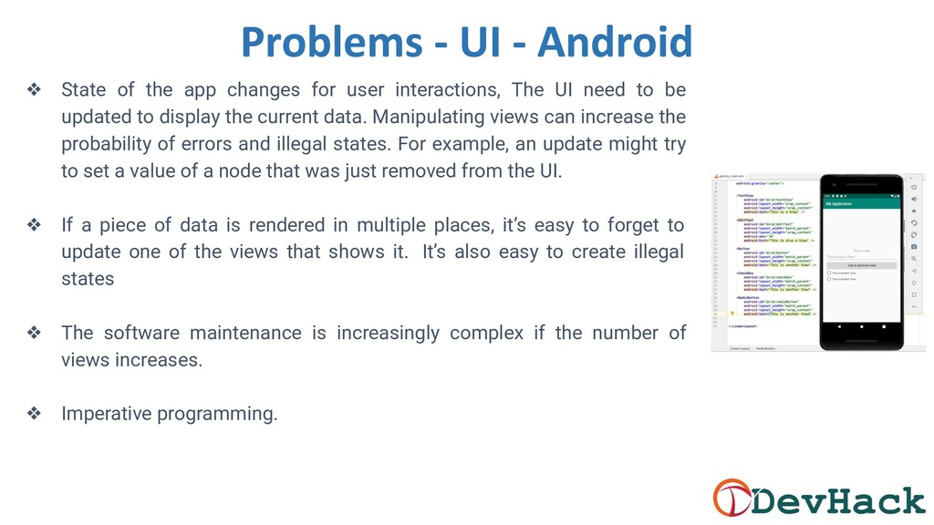 ❖ State of the app changes for user interaction...