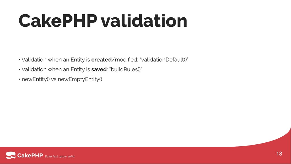 • Validation when an Entity is created/modified:...