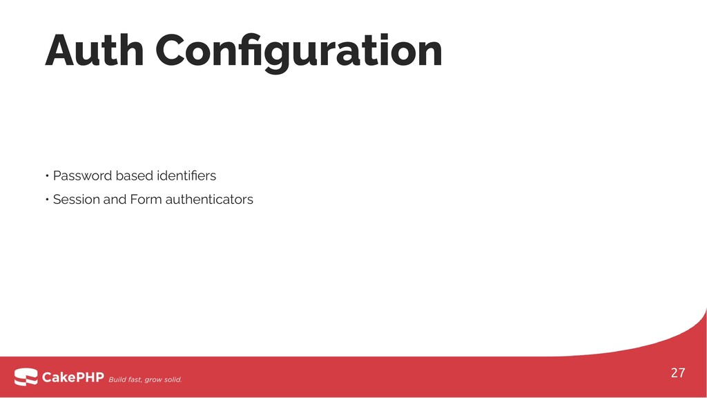 • Password based identifiers • Session and Form ...