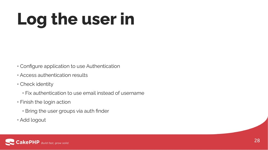 • Configure application to use Authentication • ...
