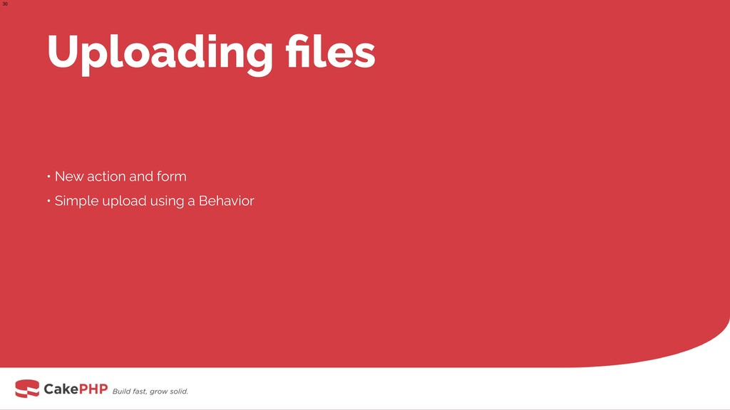 Uploading files • New action and form • Simple u...