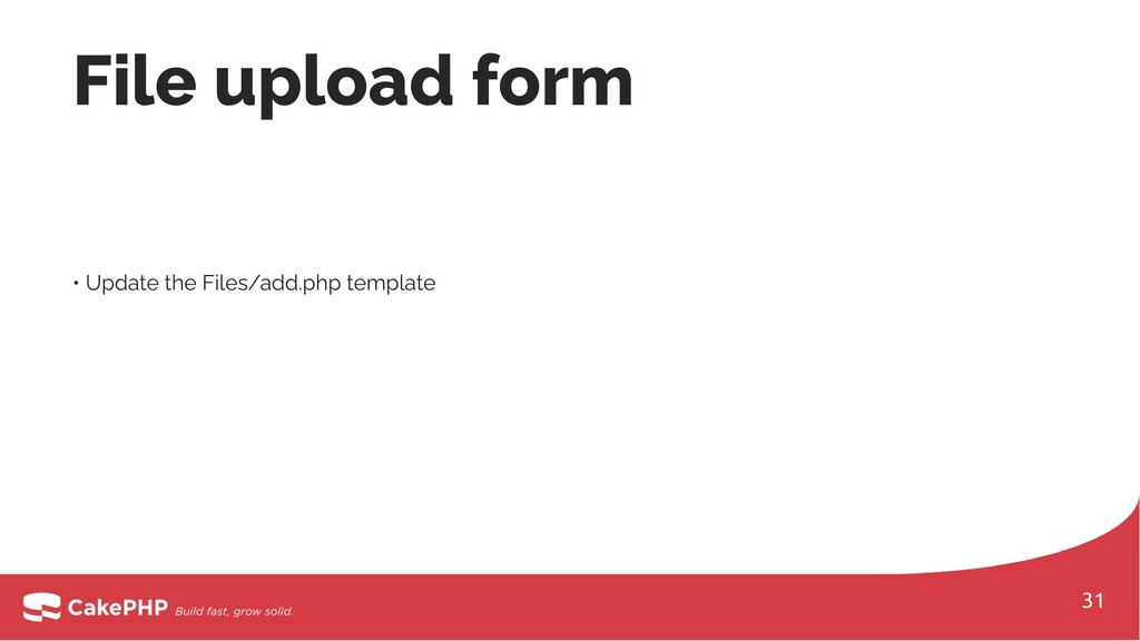 • Update the Files/add.php template File upload...