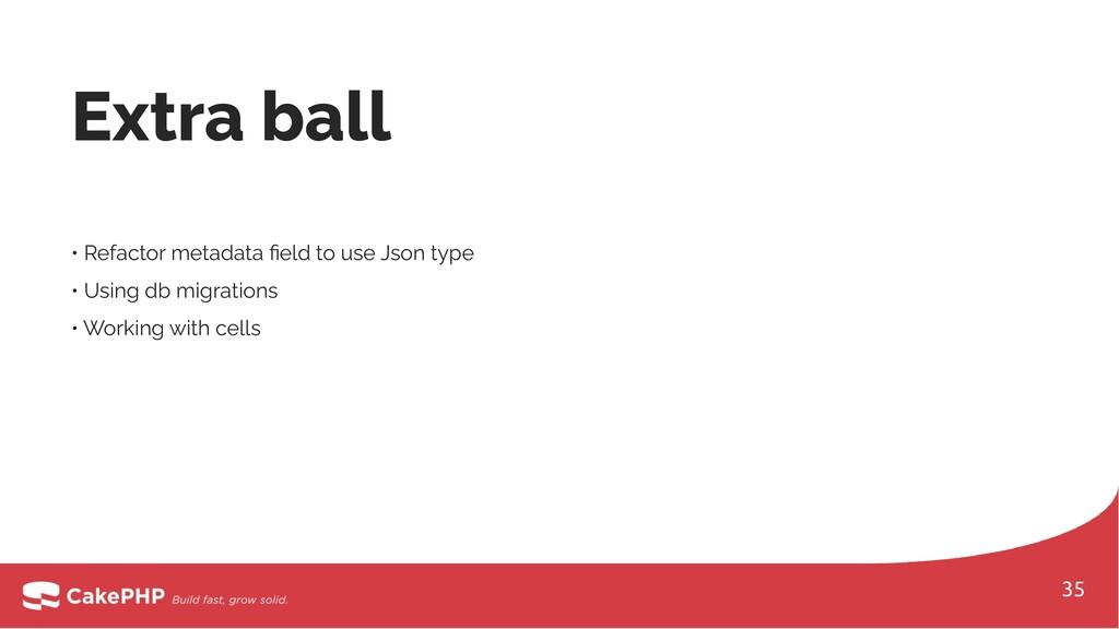 • Refactor metadata field to use Json type • Usi...