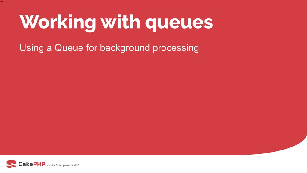 Working with queues Using a Queue for backgroun...