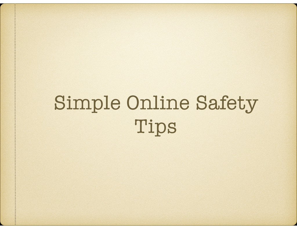 Simple Online Safety Tips