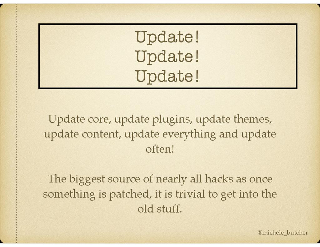 Update! Update! Update! Update core, update plu...