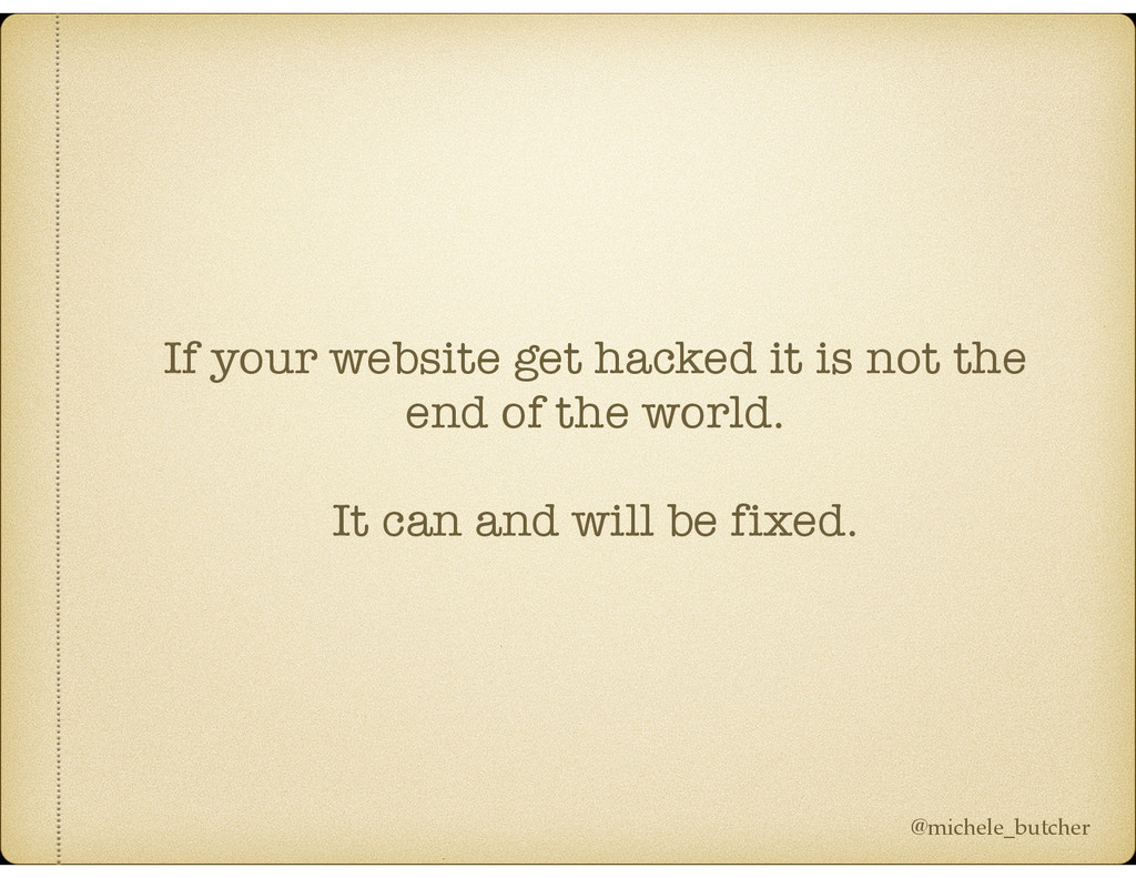 If your website get hacked it is not the end of...