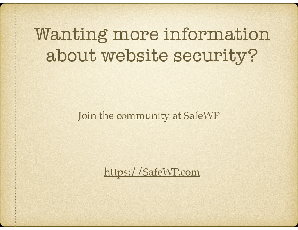 Wanting more information about website security...