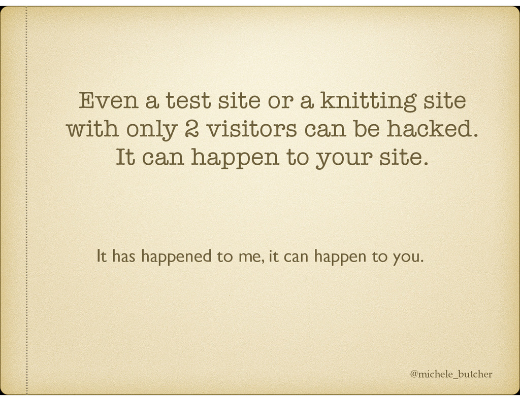 Even a test site or a knitting site with only 2...