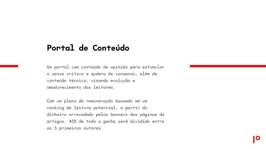 Portal de Conteúdo Um portal com conteúdo de op...