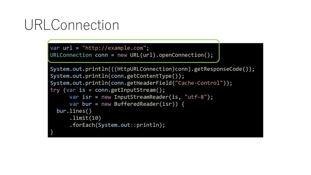 "URLConnection var url = ""http://example.com""; U..."