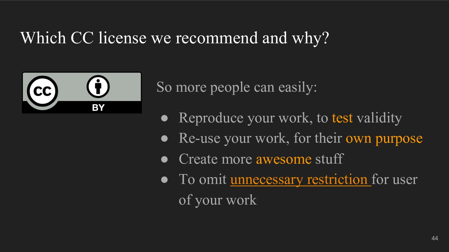 Which CC license we recommend and why? So more ...
