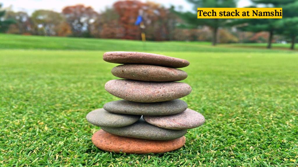 Tech stack at Namshi