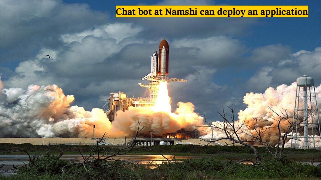 Chat bot at Namshi can deploy an application