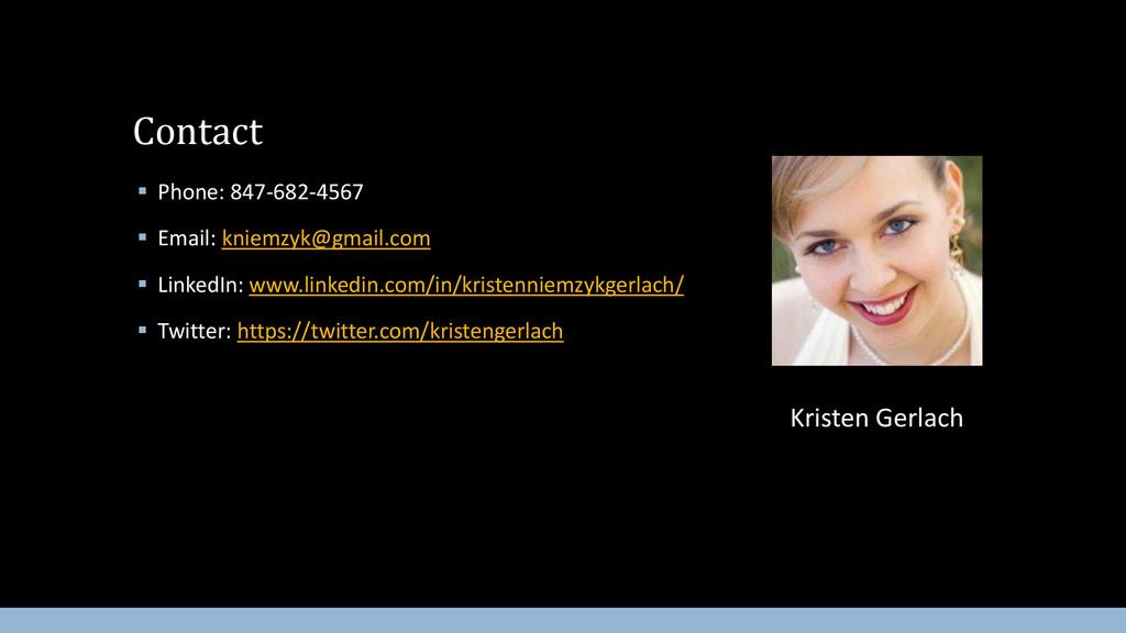  Phone: 847-682-4567  Email: kniemzyk@gmail.c...