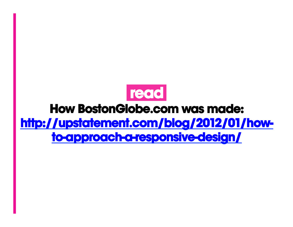 read How BostonGlobe.com was made: http://upsta...