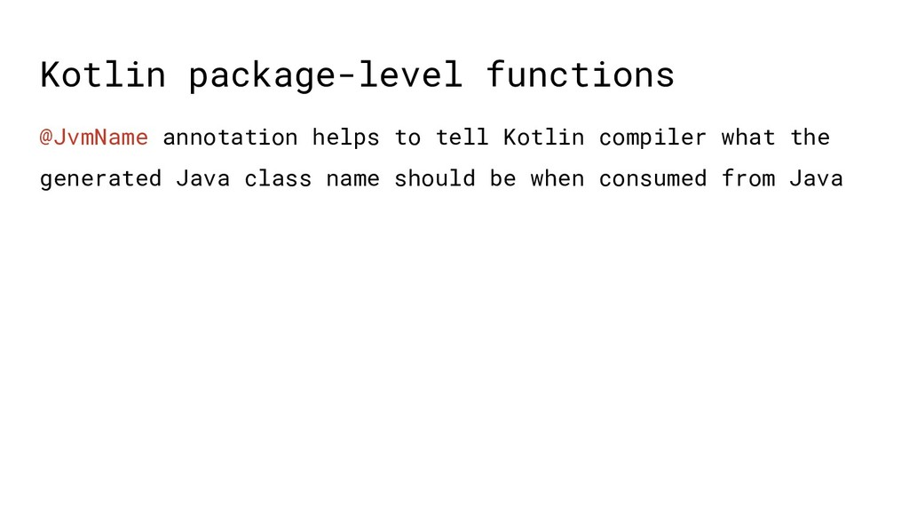 Kotlin package-level functions @JvmName annotat...