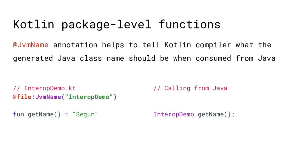 Kotlin package-level functions // InteropDemo.k...