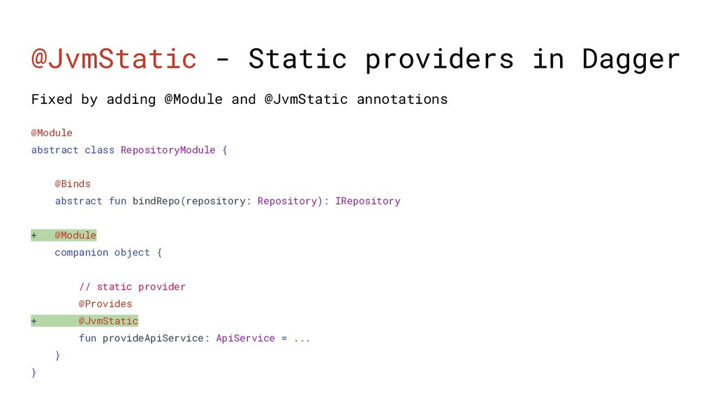 @JvmStatic - Static providers in Dagger @Module...