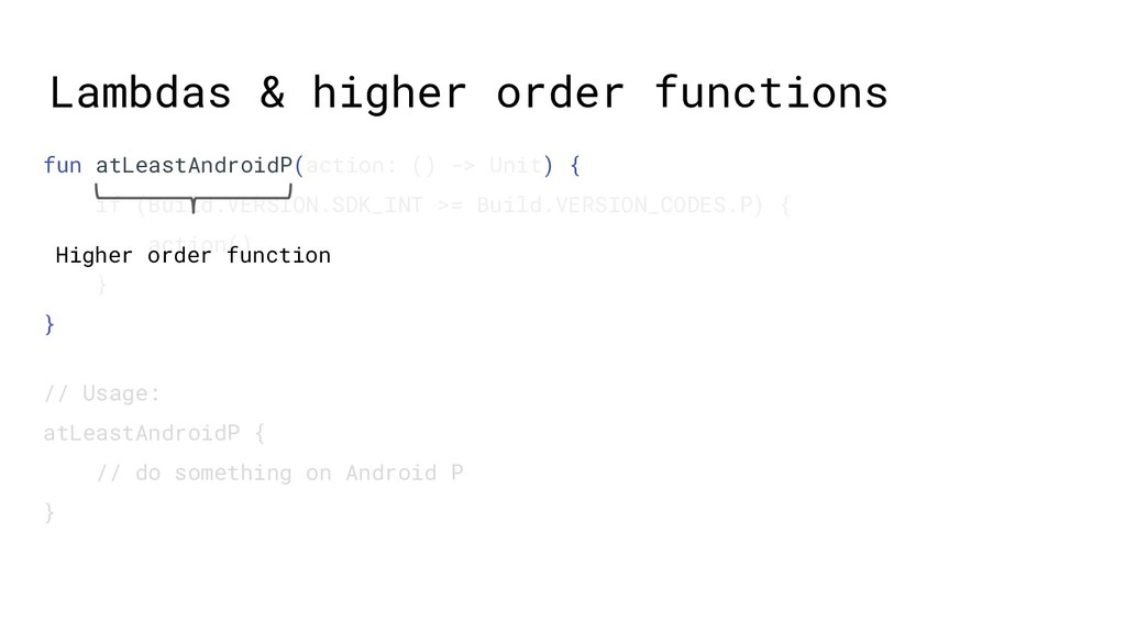 Lambdas & higher order functions fun atLeastAnd...