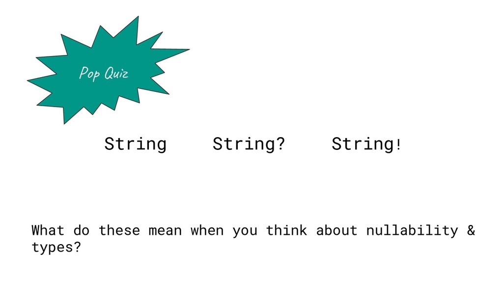 String! String? What do these mean when you thi...