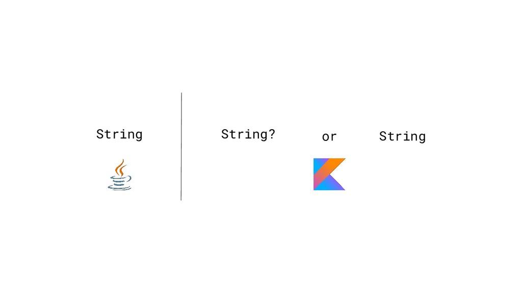 String String? String or