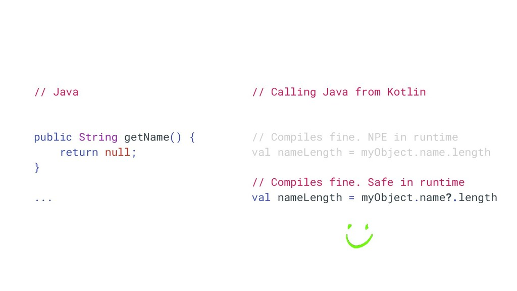 // Java public String getName() { return null; ...