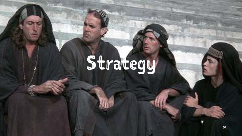 Strategy 52