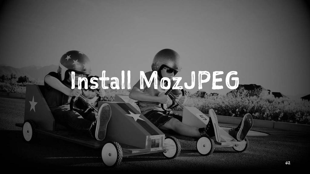 Install MozJPEG 62