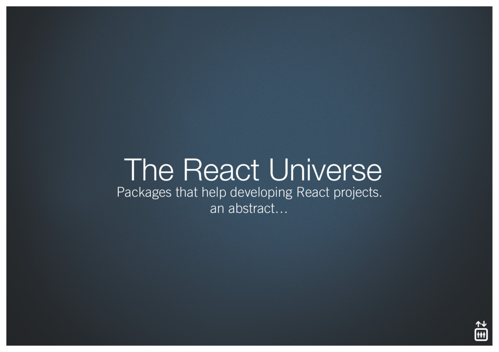 The React Universe Packages that help developin...
