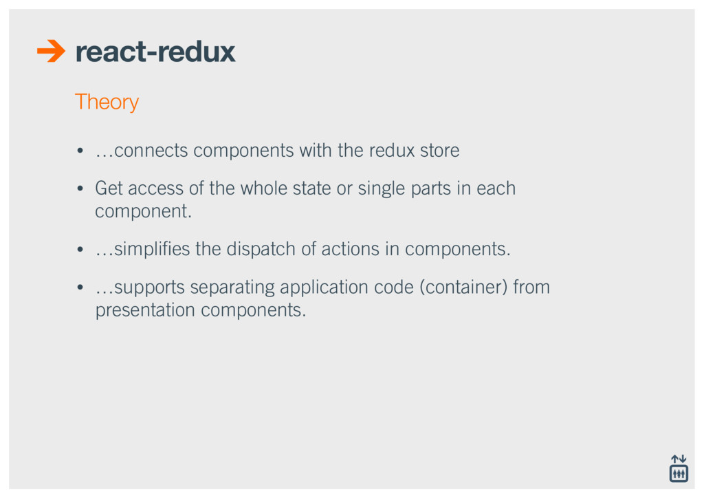 react-redux • …connects components with the red...