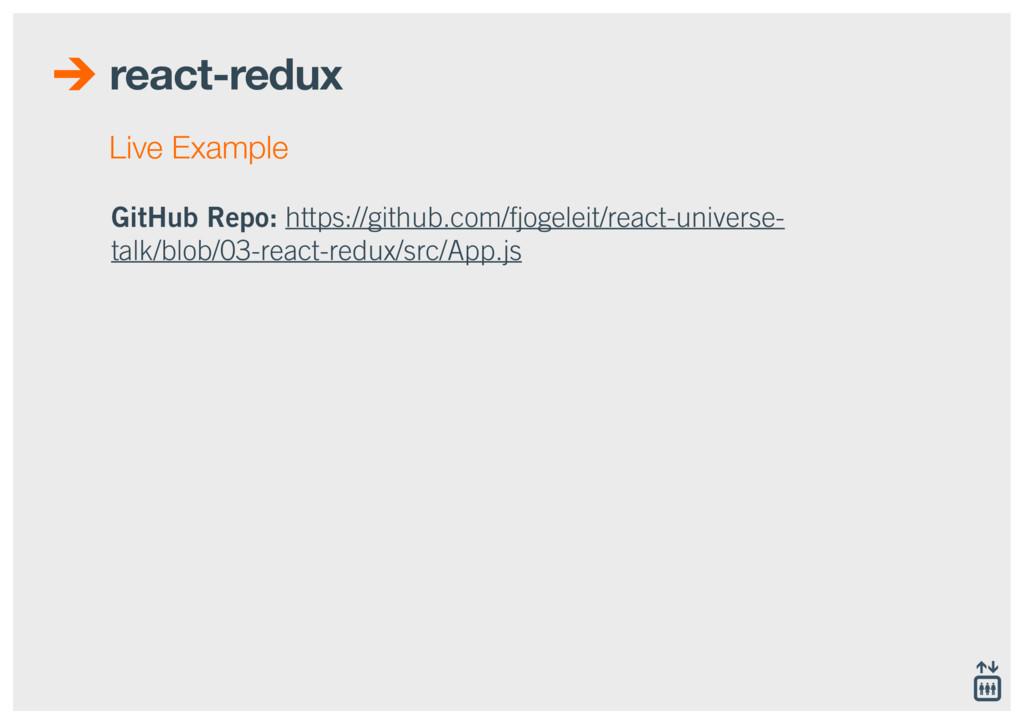 react-redux GitHub Repo: https://github.com/fjo...