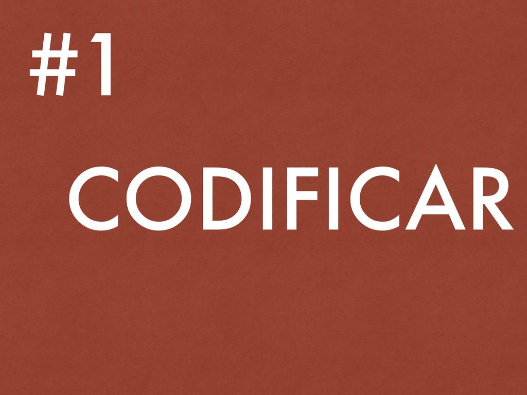 CODIFICAR #1