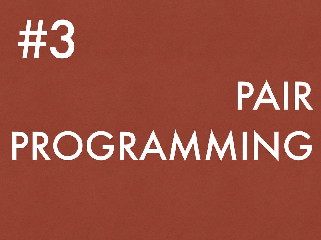 PAIR PROGRAMMING #3