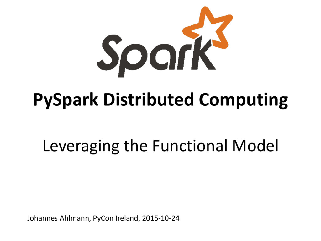 PySpark Distributed Computing Leveraging the Fu...