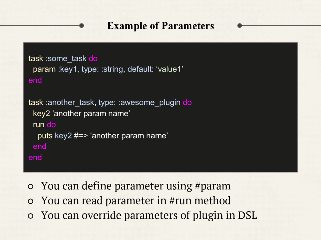Example of Parameters ○ You can define paramete...