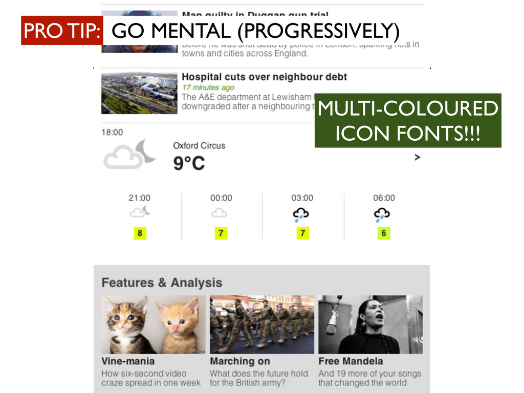 MULTI-COLOURED ICON FONTS!!! PRO TIP: GO MENTAL...