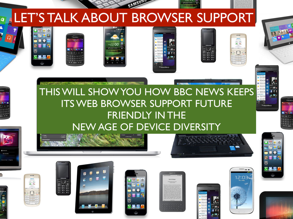 LET'S TALK ABOUT BROWSER SUPPORT THIS WILL SHOW...