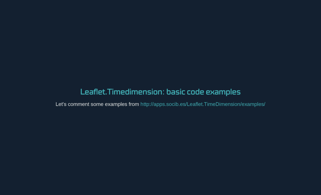 Leaflet.Timedimension : basic code examples Let...