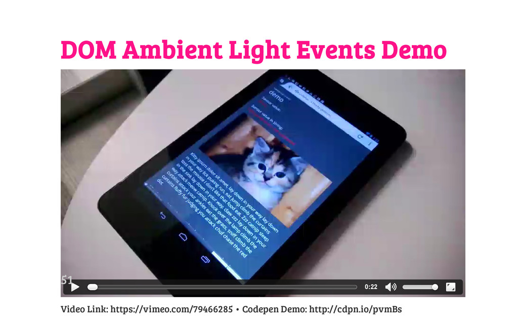 DOM Ambient Light Events Demo Video Link: https...