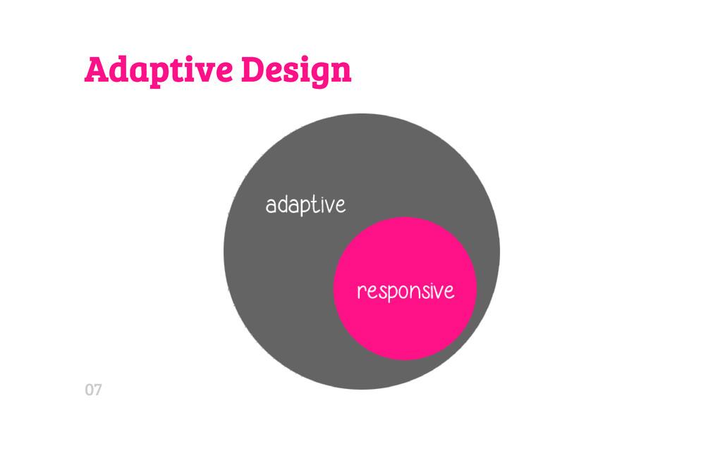 Adaptive Design 07
